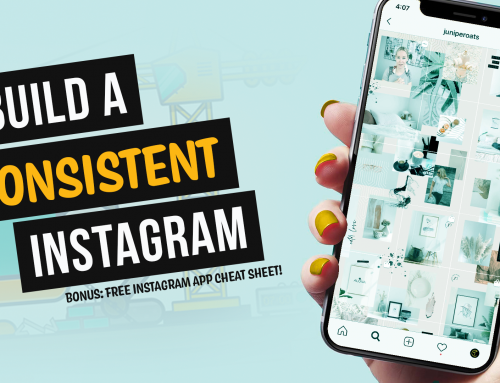 How to Build a Beautiful and Consistent Instagram