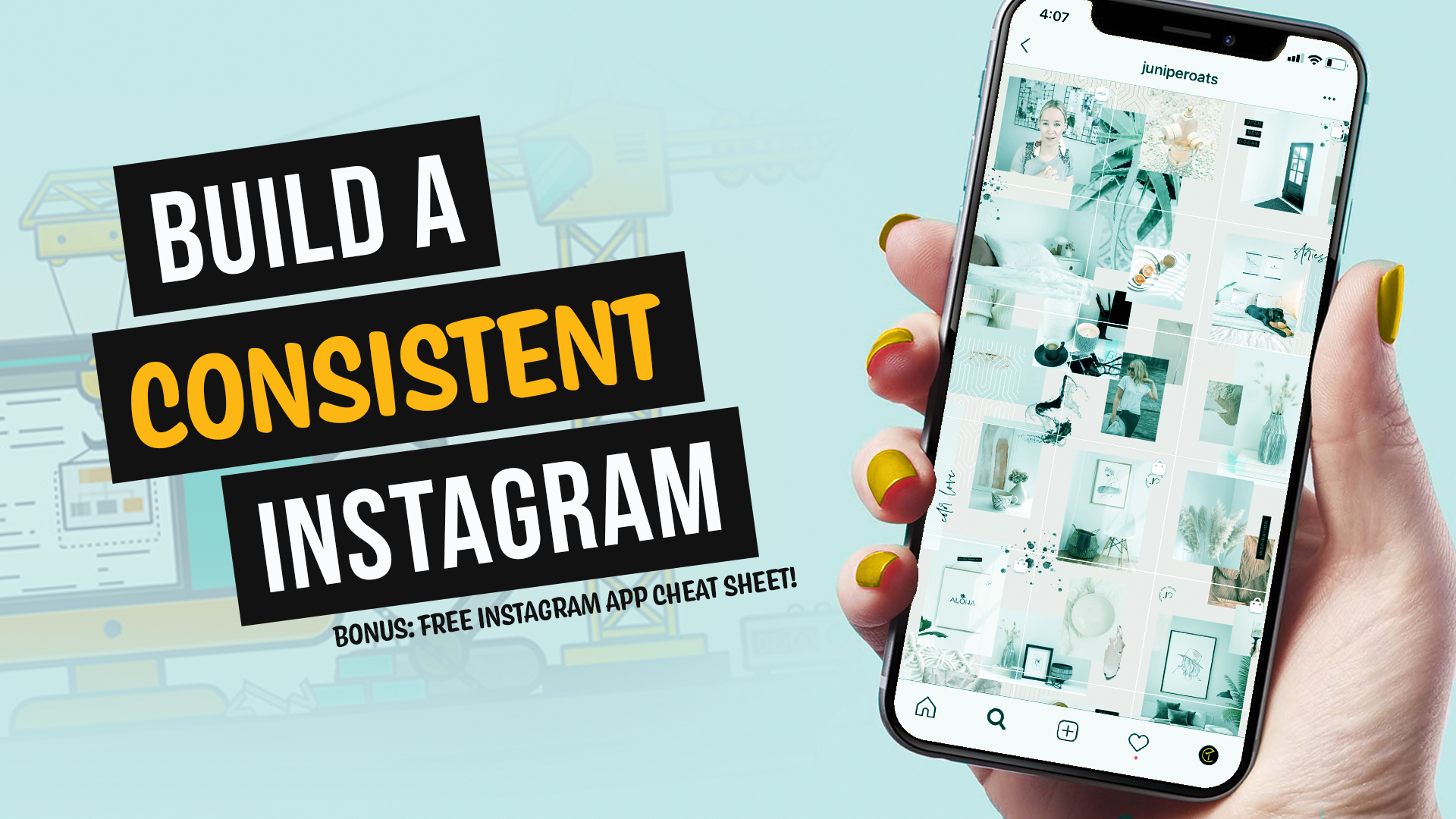 Build a Consistent Instagram