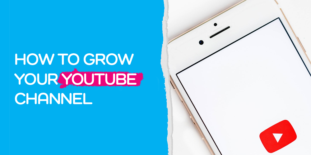 How to Grow YouTube