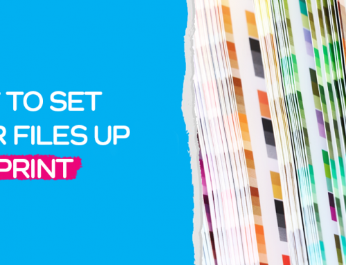 How to Set Your Files Up for Print